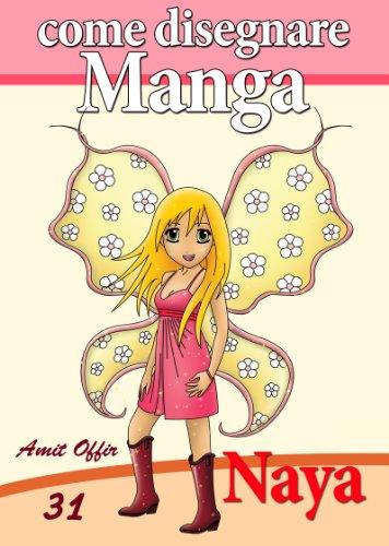 Disegno per bambini come disegnare manga naya 1 for Come disegnare progetti online