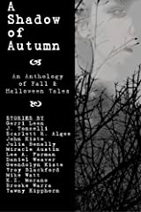A Shadow of Autumn by Gwendolyn Kiste (2015-09-15) Paperback