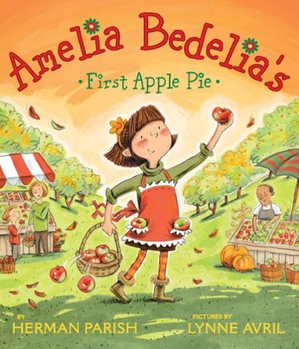 Amelia Bedelia's First Apple Pie (English Edition)