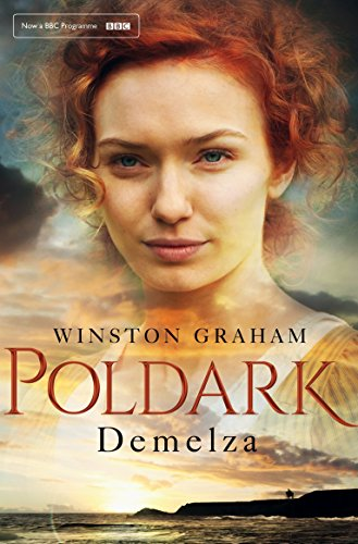 Demelza: A Novel of Cornwall 1788-1790 (Poldark Book 2) by [Graham, Winston]