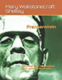 Frankenstein: includes new illustrations and updated biography