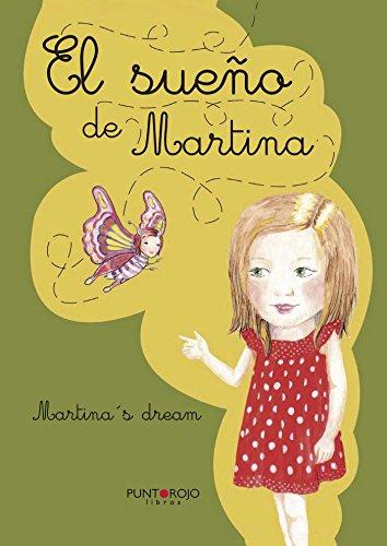 El sueño de Martina: Libro bilingüe por Vicente Sala Moya