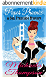 Paper Phoenix: A Mystery of San Francisco in the '70s (A Classic Cozy--with Romance!) (English Edition)