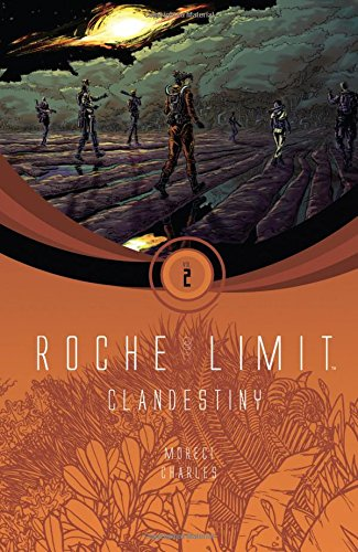 Roche Limit Volume 2: Clandestiny (Roche Limit 1)