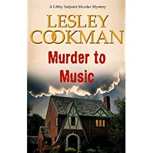 Murder to Music - A Libby Sarjeant Murder Mystery #8