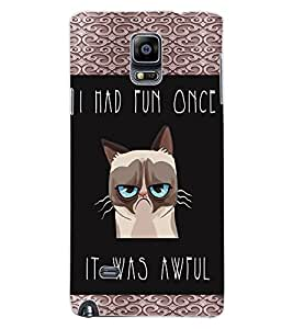 ColourCraft Funny Quote Image Design Back Case Cover for SAMSUNG GALAXY NOTE 4