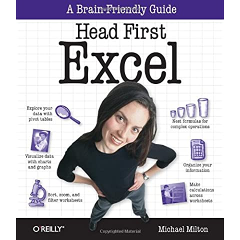 Head First Excel: A learner's guide to spreadsheets - Head First Software