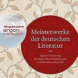 Meisterwerke der deutschen Literatur: Argons Sammlung deutschsprachiger Meistererzählungen auf 1 CDs