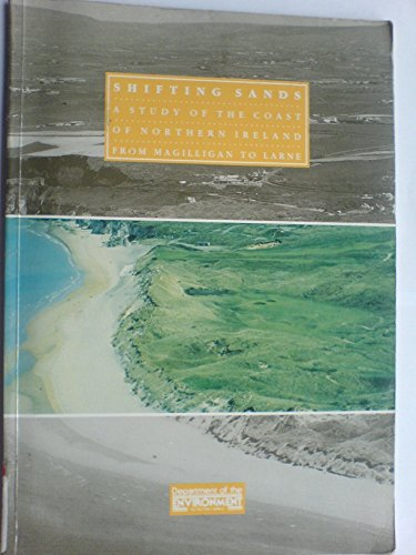 Shifting Sands: Study of the Coast of Northern Ireland from Magilligan to Larne (Countryside & wildlife research series)