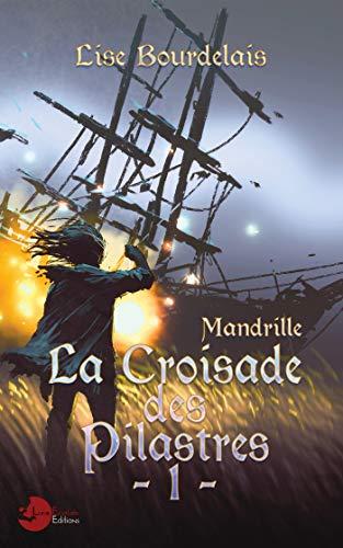 Mandrille: La Croisade des Pilastres - 1 par Collectif