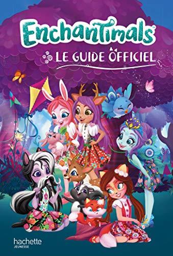 Enchantimals - Guide officiel
