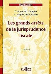 Les grands arrêts de la jurisprudence fiscale - 5e éd.