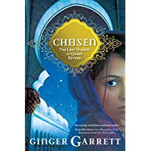 Chosen: The Lost Diaries of Queen Esther