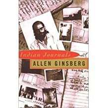 Indian Journals [ INDIAN JOURNALS ] by Ginsberg, Allen (Author ) on Aug-13-1996 Paperback