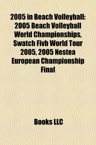 2005-in-beach-volleyball-2005-beach-volleyball-world-championships-swatch-fivb-world-tour-2005-2005-