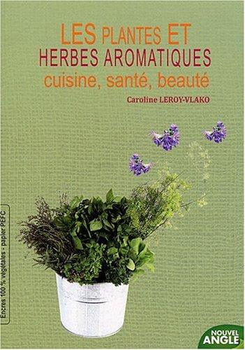 les-plantes-et-herbes-aromatiques-cuisine-sant-beaut