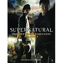 Supernatural: The Official Companion Season 1.