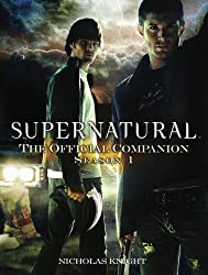 Supernatural: The Official Companion Season 1