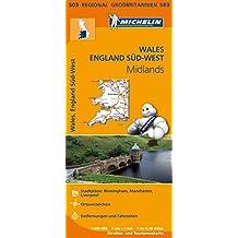 Michelin Wales, England Süd-West, Midlands: Straßen- und Tourismuskarte 1:400.000 (MICHELIN Regionalkarten)