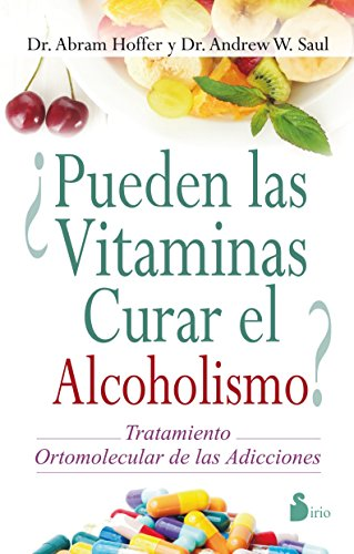 ¿Pueden las vitaminas curar el alcoholismo? / The Vitamin Cure for Alcoholism par DR. ANDREW SAUL