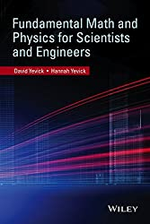 [(Fundamental Math and Physics for Scientists and Engineers)] [By (author) David Yevick ] published on (December, 2014)