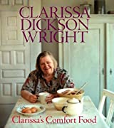 Clarissa's Comfort Food by Clarissa Dickson Wright (2008-08-02)