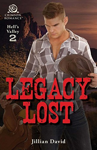 Legacy Lost (Hell's Valley) by [David, Jillian]