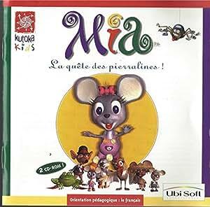 Mia. La quête des pierralines ! 2 CD-ROM