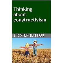 Thinking about constructivism (Monograph)