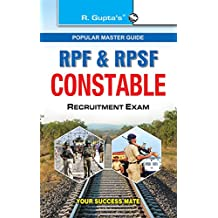 RPF & RPSF Constable Recruitment Exam Guide: According to Latest Syllabus (Popular Master Guide)