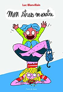 """Afficher """"Mon stress monstre"""""""