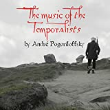 The music of the Temporalists (English Edition)