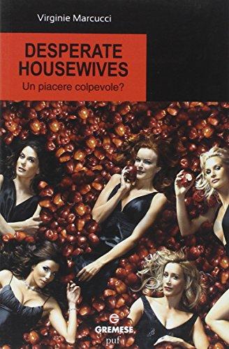desperate-housewives-un-piacere-colpevole