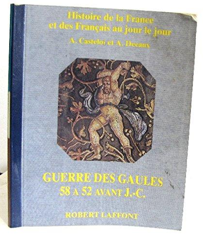 Histoire de la France et des français au jour le jour.