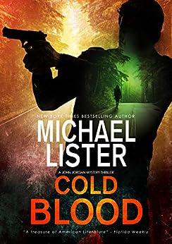 Cold Blood (John Jordan Mysteries Book 13) by [Lister, Michael]
