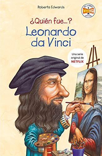 ¿Quién fue Leonardo da Vinci? por Roberta Edwards