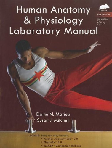 Human Anatomy & Physiology Laboratory Manual, Rat Version by Elaine N. Marieb (2011-07-28)