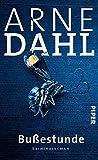 'Bußestunde: Kriminalroman (A-Team 10)' von Arne Dahl