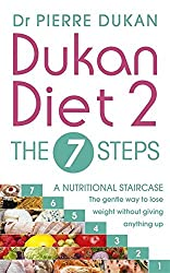 Dukan Diet 2 - The 7 Steps by Dr Pierre Dukan (2015-01-01)