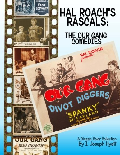 Hal Roach's Rascals: The Our Gang Comedies: A Classic Collection Hals-gang