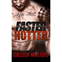 Faster Hotter (Take Me...#4): A Contemporary Romance