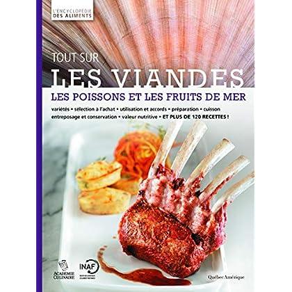 Tout sur les viandes, les poissons et les fruits de mer