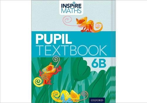 Inspire Maths: Pupil Book 6B (Pack of 15)