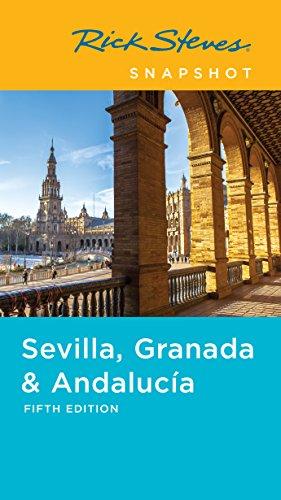 Rick Steves Snapshot Sevilla, Granada & Andalucía (English Edition) (Rick Steves Spanien Ebook)