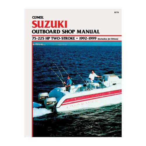 Clymer CLYMER Suzuki 75–225HP 2-Takt Außenbordmotor) (enthält Jet Antrieben) 1992–1999/B779/