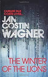 The Winter of the Lions by Jan Costin Wagner (9-Jun-2011) Paperback