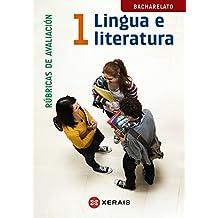 Lingua e Literatura 1º Bacharelato. Rúbricas de avaliación (Libros De Texto - Bacharelato - Lingua Galega)