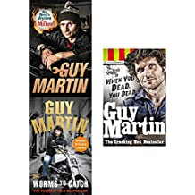 Guy martin collection 3 books set (we need to weaken the mixture [hardcover], worms to catch, when you dead you dead)