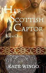 Her Scottish Captor (Highland Mist Book 1)