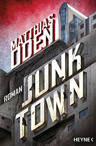http://archive-of-longings.blogspot.de/2017/06/rezension-junktown-von-matthias-oden.html